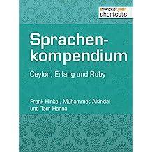 Sprachenkompendium: Ceylon, Erlang und Ruby (shortcuts 124)