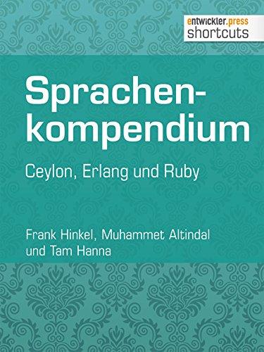 Sprachenkompendium: Ceylon, Erlang und Ruby (shortcuts 124) (German Edition)