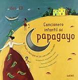 Cancionero Infantil del Papagayo