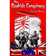 The Bushido Conspiracy