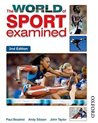 The World of Sport Examined Second Edition