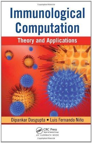 Immunological Computation: Theory and Applications 1st edition by Dasgupta, Dipankar, Nino, Fernando (2008) Hardcover