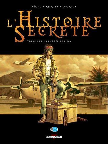 HISTOIRE SECRETE T20 LA PORTE DE L'EAU