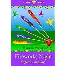 Weebies Family Fireworks Night English Language: English Language British Full Colour: Volume 1 (Children's Weebies Family)