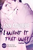 I Want It That Way (2B Trilogy 1)