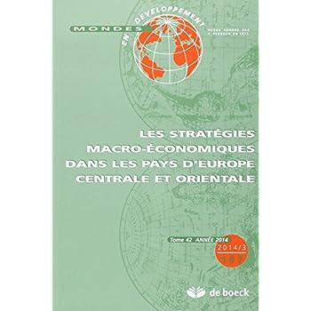 Mondes en développement, 2014/3 N°167 : Les stratégies macro-économiques dans les pays d'Europe centrale