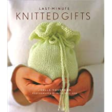Last Minute Knitted Gifts by Joelle Hoverson (2011-08-02)