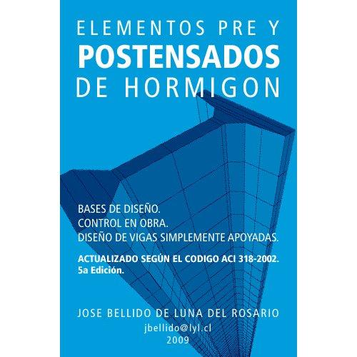 Descargar Libro Elementos Pre y Pos tensados, Manual de Diseño. de Jose Bellido de Luna