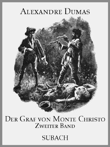 Der Graf von Monte Christo – Zweiter Band