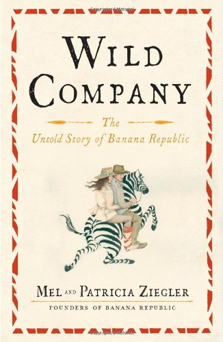 wild-company-the-untold-story-of-banana-republic