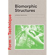 Biomorphic Structures: Form + Technique