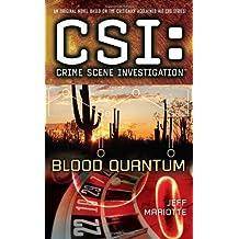 CSI: Crime Scene Investigation: Blood Quantum (CSI: Crime Scene Investigation (Paperback)) by Jeff Mariotte (2010-02-23)