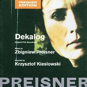 Preisner . Dekalog: Original Film Soundtrack