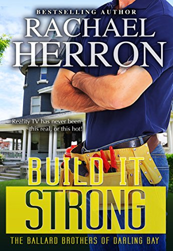 build-it-strong-the-ballard-brothers-of-darling-bay-book-2