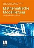 Mathematische Modellierung: Eine Einführung in zwölf Fallstudien - G. Peters, Caroline Dresky, Ingenuin Gasser, Silke Günzel