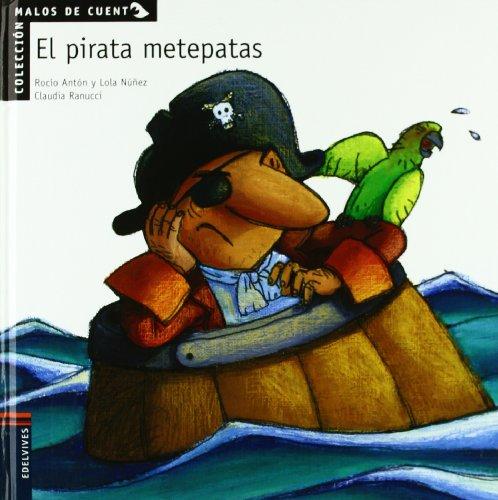 El pirata metepatas (Malos de cuento)