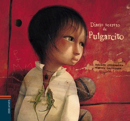 Diario secreto de Pulgarcito (Álbumes ilustrados) por Philippe Lechermeier