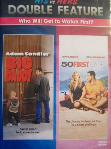 Adam Sandler's Big Daddy & 50 First Dates His vs Hers Double Feature DVD