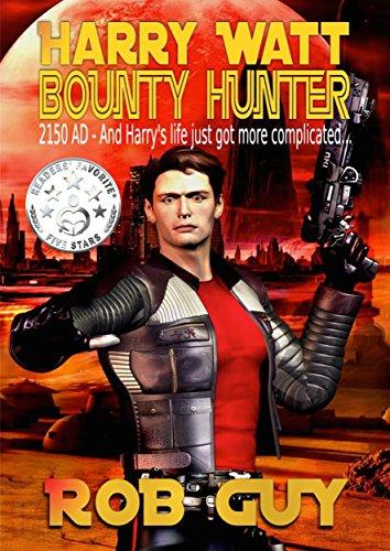 harry-watt-bounty-hunter-2150-ad-and-harrys-life-just-got-more-complicated