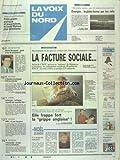 VOIX DU NORD (LA) [No 16021] du 20/12/1995 - LA FACTURE SOCIALE - LA GRIPPE ANGLAISE - MARTIN BOUYGUES - GARDE A VUE ET PERQUISITION - L'ELECTION MUNICIPALES DE ARRAS ANNULEE - SCHENGEN - LA FRANCE REPORTE UNE NOUVELLE FOIS - NUCLEAIRE - TCHERNOBYL - UN PAS VERS LA FERMETURE - DOURGES - LA PLATE-FORME SUR LES RAILS