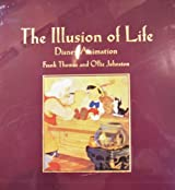 The Illusion of Life: Disney Animation by Ollie Johnston (1995-10-05)