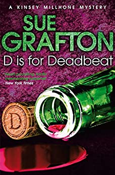 D is for Deadbeat (Kinsey Millhone Alphabet series Book 4) by [Grafton, Sue]