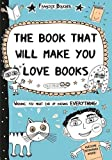 Book That Will Make You Love Books: Even If You Hate Reading!