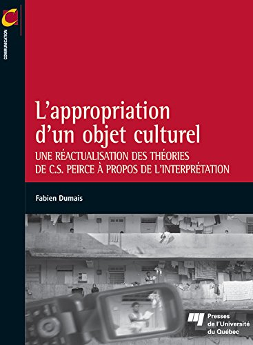 L'appropriation d'un objet culturel par Fabien Dumais