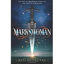 Markswoman (Book 1 of Asiana, Band 1)