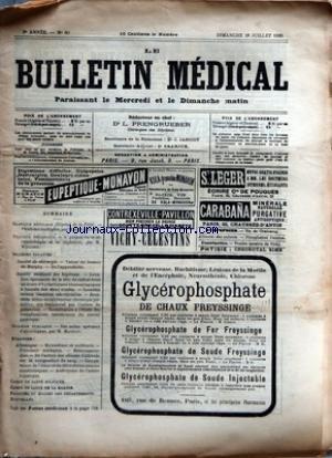 BULLETIN MEDICAL (LE) [No 60] du 28/07/1895 - CLINIQUE MEDICALE - PR. JACCOUD - TRAVAUX ORIGINAUX - M. MOIZARD - SOCIETE DE CHIRURGIE - SOCIETE MEDICALE DES HOPITAUX - HYGIENE PUBLIQUE - M. MAGNAN - ALLEMAGNE - CORPS DE SANTE MILITAIRE - CORPS DE SANTE DE LA MARINE
