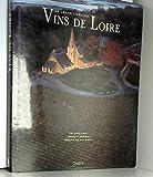 Le grand livre des vins de Loire
