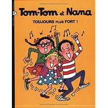Tom-Tom et Nana, Tome 29 : Toujours plus fort !