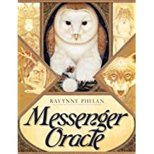 MESSENGER ORACLE (50 cards & guidebook, boxed) by Ravynne Phelan (2012-03-01)