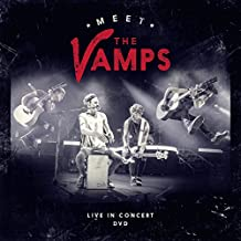 Meet The Vamps: Live In Concert