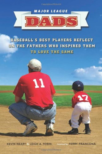 major-league-dads-baseballs-best-players-reflect-on-the-fathers-who-inspired-them-to-love-the-game