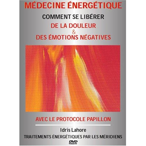 Book's Cover of DVD Médecine Énergétique Vol 2  PROTOCOLE PAPILLON Techniques de libération de la souffrance et des émotions négatives