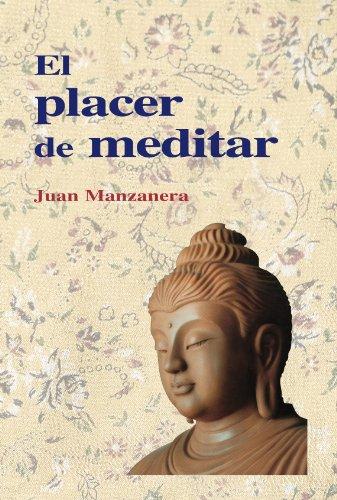 El placer de meditar por Juan Manzanera