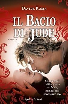 Il bacio di Jude di [Roma, Davide]