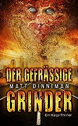 Der gefräßige Grinder (German Edition)