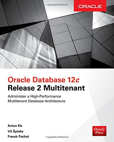Read PDF Oracle Database 12c Release 2 Multitenant (Oracle