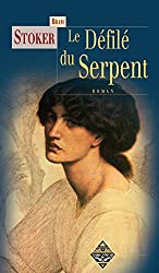 Le Défilé du serpent: Un roman fantastique fascinant (Terres mystérieuses)