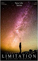 Thinking Beyond Limitation: The Pathway To Infinite Intelligence And Possibilities (New Life Series)