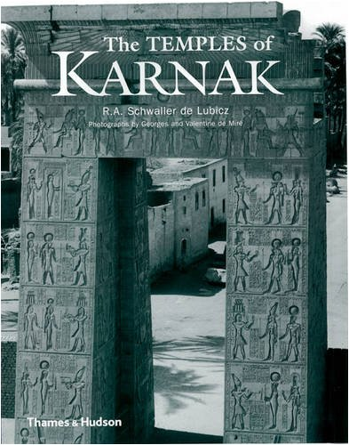 The Temples of Karnak: A Contribution to the Study of Pharaonic Thought (Architecture)