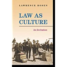 Law as Culture: An Invitation