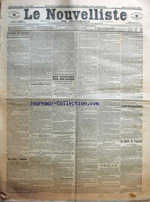 NOUVELLISTE DE BORDEAUX (LE) [No 6788] du 29/01/1901 - A TOUTES LES SAUCES ! PAR PAUL DUCHE - UNE STATUE A GAMBETTA PAR A. C. - ESPIONNAGE PERFECTIONNE ET SOCIALISTE - FETE MACABRE - AVANCEMENT FANTASTIQUE D'UN SECTAIRE - ELECTION LEGISLATIVE - BELLE ATTITUDE D'UN EVEQUE - UNE CROIX REFUSEE - LE REGIME DES ASSOCIATIONS - CHAMBRE - LES ASSOCIATIONS - DISCOURS DE M. GAYRAUD LE CONTRE PROJET LEMIRE HOMMAGE A VERDI SENAT - DEUXIEME DOUZIEME PROVISOIRE SURTAXE SUR L'ALCOOL REGIME FISCAL DES SUC