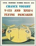 chance vought v 173 xf5u 1 naval fighters 1st edition by schoeni art 1992 paperback