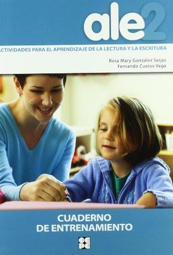 ALE 2, actividades, aprendizaje, lectura y escritura. Cuaderno entrenamiento