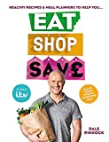 Eat Shop Save: Recipes & mealplanners to help you EAT healthier, SHOP smarter and SAV...