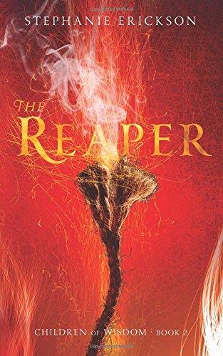 The Reaper: Volume 2 (The Children of Wisdom)