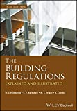 ISBN: 1405195029 - The Building Regulations: Explained and Illustrated